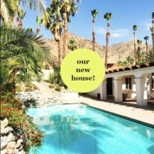 KellyGolightly's Palm Springs heavenly oasis