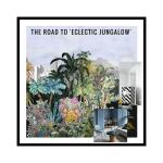 Liznylon_design_school_antics_the_road_to_Eclectic_Jungalow