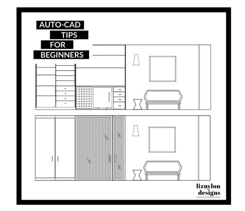 Liznylon_Auto_CAD_tips_for_beginners