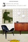 Liznylon_styles_formworks_studios_art_midcentury_vibe